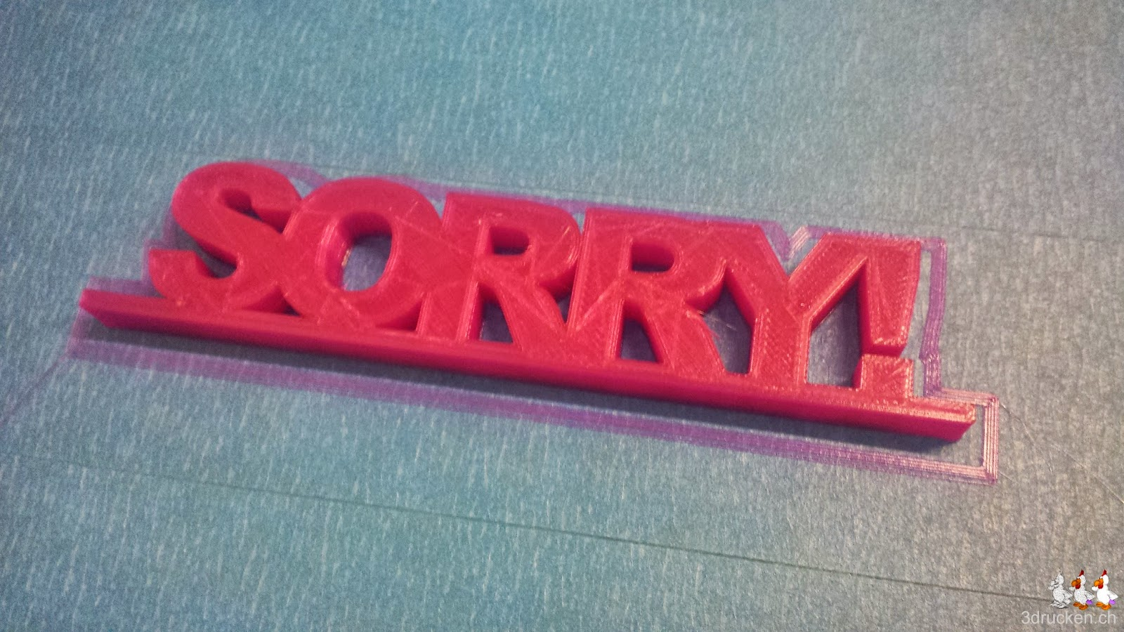 Foto des aus PLA gedruckten SORRY! auf dem Ultimaker Original